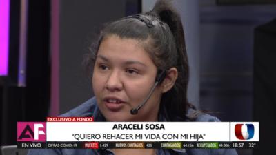 """Araceli Sosa: """"Tengo derecho a rehacer mi vida con mi hija"""""""
