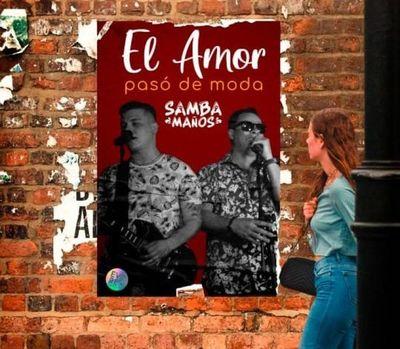 """Sambamaños lanza; """"El amor no paso de moda"""", este 14 de Noviembre"""