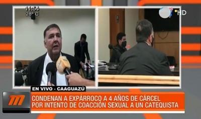 Sentencian a cuatro años de cárcel a excura por intento de coacción sexual