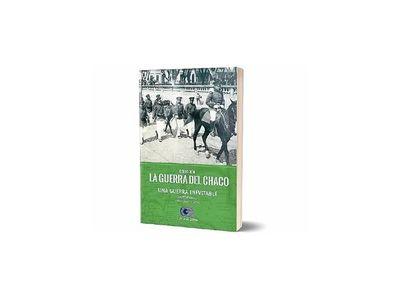 Mañana llega nuevo tomo de la colección La Guerra del Chaco