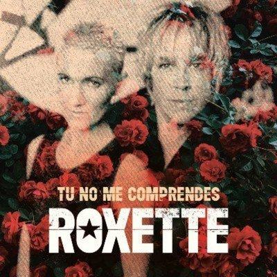"""Roxette publicó la canción inédita """"Tú no me comprendes"""""""