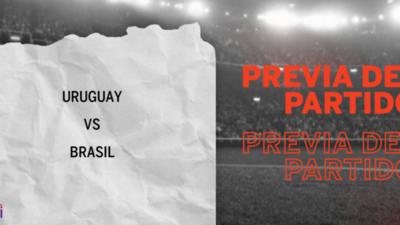 Brasil llega invicto al duelo frente a Uruguay