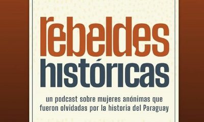 Serie de pódcast retrata historias de mujeres rebeldes