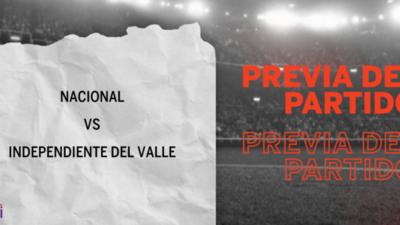 Nacional recibirá  a Independiente del Valle por la Llave 5