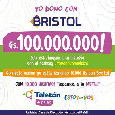 Sumate al desafío #YoDonoConBristol 100.000.000 Gs. a Teletón