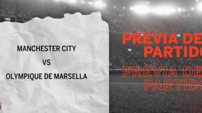 Manchester City recibirá  a Olympique de Marsella por la Grupo C – Fecha 6