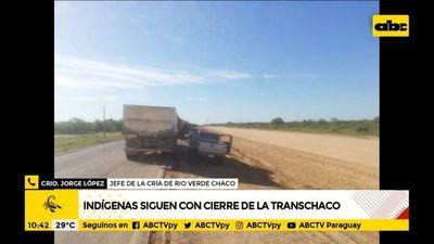 Indígenas siguen con cierre de la ruta Transchaco