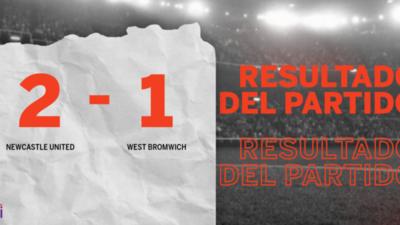 Con la mínima diferencia, Newcastle United venció a West Bromwich por 2 a 1