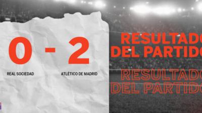 Atlético de Madrid le ganó a Real Sociedad en su casa por 2 a 0