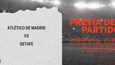 Por la Fecha 16 se enfrentarán Atlético de Madrid y Getafe