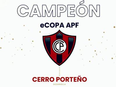 Cerro Porteño obtiene el tricampeonato en la eCopa APF