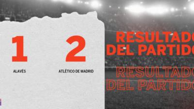 A Atlético de Madrid le alcanzó con un gol para vencer por 2 a 1 a Alavés