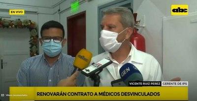 Renovarán contratos a médicos desvinculados del IPS