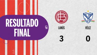 Lanús apabulló a Vélez con un categórico 3 a 0