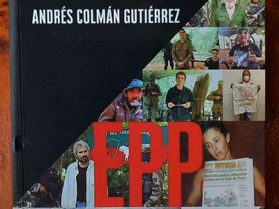 Libro sobre el EPP explica la persistencia del grupo armado