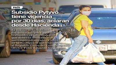 Subsidio Pytyvõ tiene vigencia por 30 días, aclaran desde Hacienda