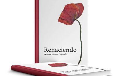"""Libro """"Renaciendo"""": un homenaje a la vida"""