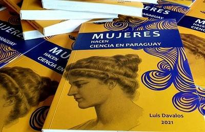 """Lanzarán libro """"Mujeres hacen Ciencia en Paraguay"""""""