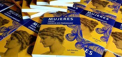 """Lanzan libro """"Mujeres hacen Ciencia en Paraguay"""""""