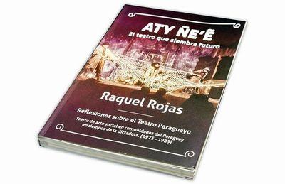 Aty Ñe'ê, una rica experiencia teatral