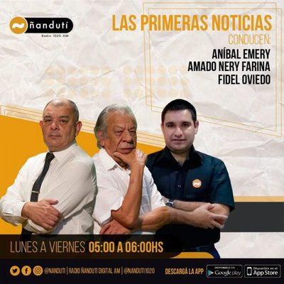 Las Primeras Noticias con Aníbal Emery, Amado Nery Farina y Fidel Oviedo