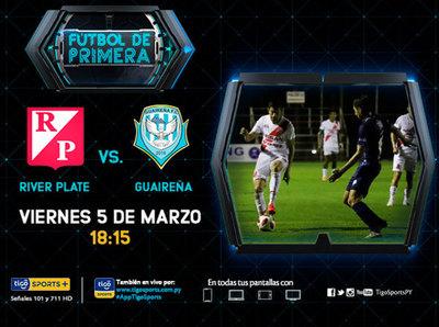 River Plate y Guaireña abren otra jornada del Apertura