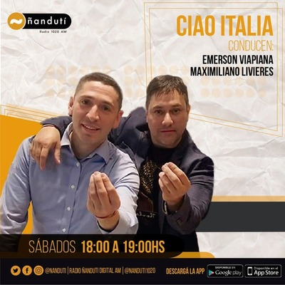 Ciao Italia con Emerson Viapiana y Maximiliano Livieres