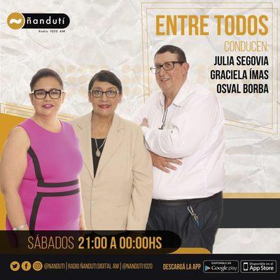 Entre Todos con Osval Borba, Julia Segovia y Graciela Imas