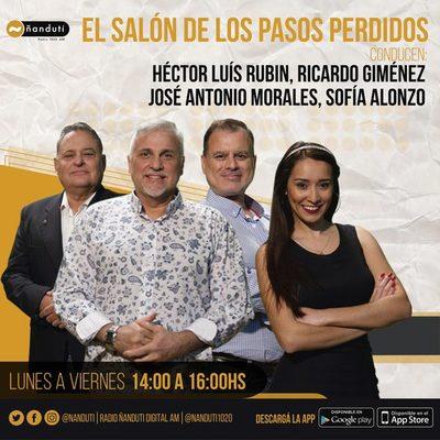 El Salón de los Pasos Perdidos con Luis Rubin, José Antonio, Sofía Alonzo y El Arqui