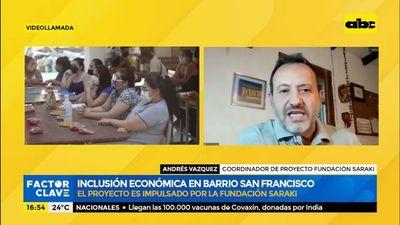 Inclusión económica en barrio San Francisco