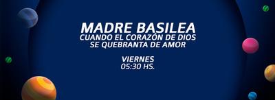 MADRE BASILEA: Cuando el Corazón de Dios se quebranta de amor
