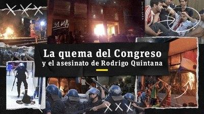 La quema del Congreso y el asesinato de Rodrigo Quintana
