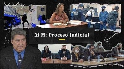 31M: Proceso judicial del caso
