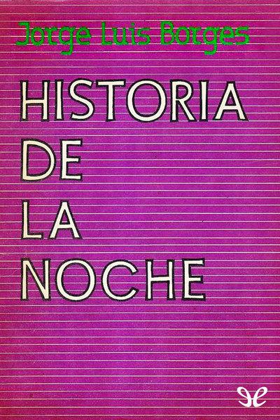 Apuntes discontinuos sobre algunos libros de Borges (Parte 3)