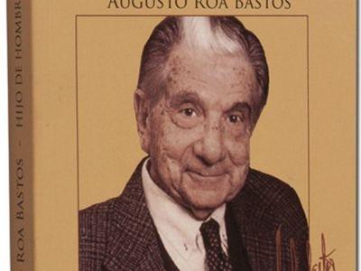 Las principales obras de  Roa Bastos aparecerán con ÚH