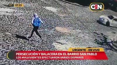 Persecución y balacera en el barrio San Pablo