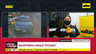 "Recapturan a Roque ""Pyguasu"""