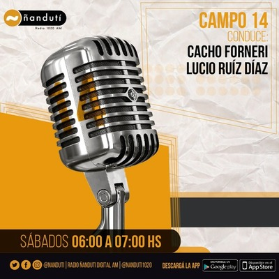 Campo14 con Cacho Forneri