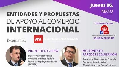 IMPORTANTE CONVERSATORIO SOBRE COMERCIO INTERNACIONAL DESDE LA UC ITAPÚA.
