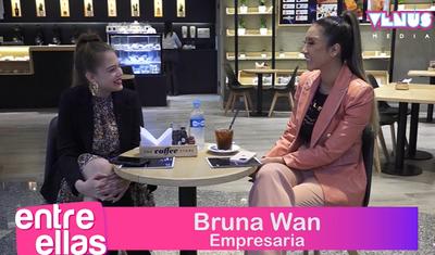 ENTRE ELLAS: Conocemos más acerca de la empresaria y modelo Bruna Wan