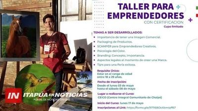 INVITAN A PARTICIPAR DEL TALLER DE EMPRENDEDORES.