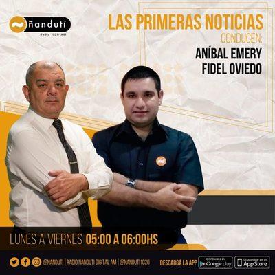 Las Primeras Noticias con Aníbal Emery y Fidel Oviedo