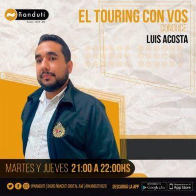 El Touring con Vos con Luis Acosta
