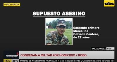 Condenan a 18 años de cárcel a militar por robo y homicidio