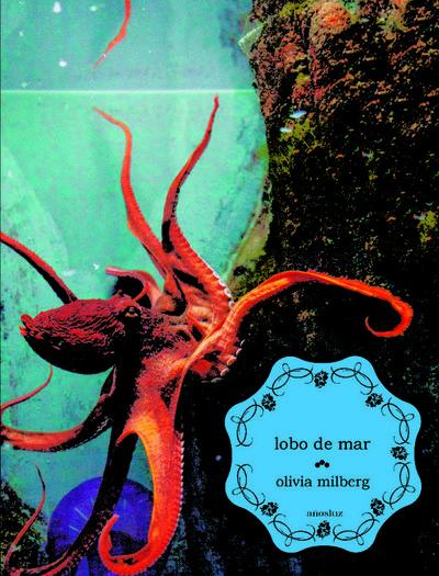 Lobo de mar, de Olivia Milberg