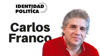 Identidad Política: Carlos Franco