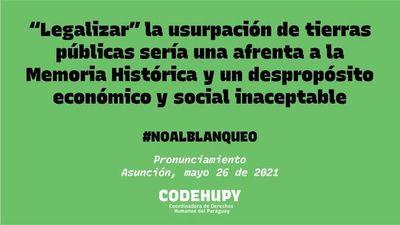 """Codehupy pide rechazo de ley que sostienen """"blanquearía"""" tierras usurpadas durante dictadura"""