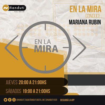 En la Mira con Mariana Rubin