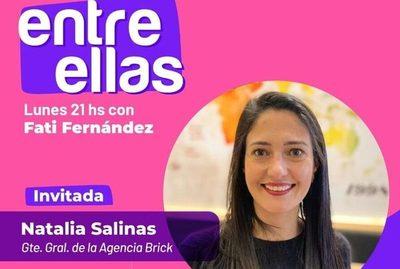 ENTRE ELLAS: Conversamos con Natalia Salinas, gran referente del marketing y la publicidad