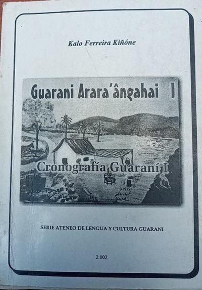 Guaraní, esa lengua valle, primitiva, sin futuro